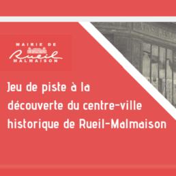 jeu de piste à la découverte du centre ville historique de Rueil Malmaison